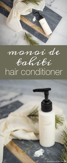 Monoi de Tahiti Hair Conditioner Recipe