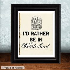 Rather Be In WONDERLAND ALICE in by JaneAndCompanyDesign on Etsy