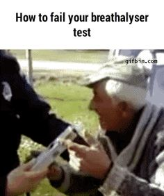 How to fail your breathalyser test GIF