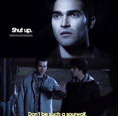 """""""Don't be such a sour wolf!"""" OMG I love Stiles! Scott, Stiles, Derek-Teen Wolf"""