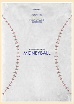 Moneyball (2011) - Minimal Movie Poster by Jon Glanville ~ #jonglanville #minimalmovieposters #alternativemovieposters