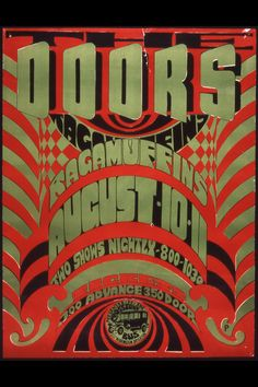 "The Doors concert poster  --I like the colors and the typography. ""The Doors"" at the top is a really neat arrangement."