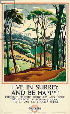 Live in Surrey free from worry - 1926 poster by Ethelbert White for the Southern Railway of Great Britain Posters Uk, Train Posters, Railway Posters, Art Deco Posters, A4 Poster, Retro Poster, Kunst Poster, Poster Wall, British Travel