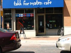 """takk for maten cafe.  """"thanks for the food"""" cafe.   ( every norsk child says this after dinner )"""