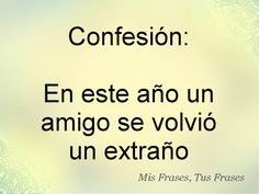 Mis Frases, Tus Frases: Confesion