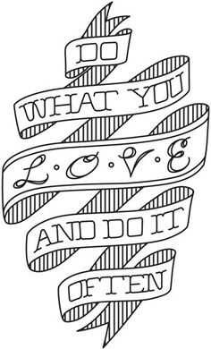 Do What You Love | Urban Threads: Unique and Awesome Embroidery Designs
