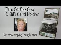 Mini Coffee Cup and Gift Card Holder Today we will be making this really fun mini coffee cup and Gift card holder project I purchased the 4 oz. mini coffee c. Coffee Cup Crafts, Coffee Gifts, Coffee Drinks, Mini Coffee Cups, Coffee Cup Holder, Dawns Stamping Thoughts, Gift Cards Money, Coffee Cards, Treat Holder