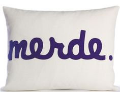 Alexandra Ferguson Modern Lexicon Merde Throw Pillow