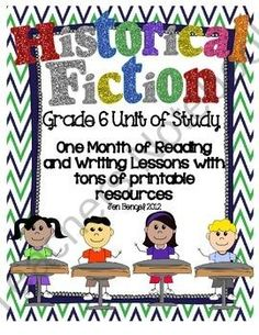 Historical Fiction Reading & Writing Unit Grade 6: 40 Detailed Lessons with CCSS from Jen Bengel on TeachersNotebook.com (98 pages)  - Units available for grades 3, 4, 5, and 6. This is a 98 page resource for teaching one month of reading and writing historical fiction lessons. There are 40 lessons in all with every one tied to grade 6 CCSS. There are also several additional printable re