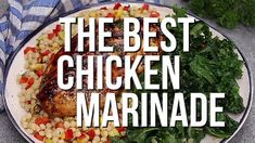 The Best Chicken Marinade - Dinner at the Zoo