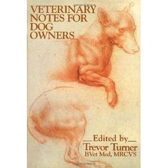 Veterinary Notes for Dog Owners (Paperback) http://www.amazon.com/dp/0091738172/?tag=wwwmoynulinfo-20 0091738172