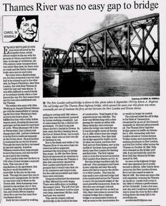 Thames River Bridge History. Carol Kimball article