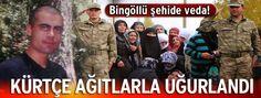 06.Başkent Haber: Şehit Kürtçe ağıtlarla uğurlandı