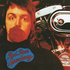 Album cover, Red Rose Speedway by Paul McCartney and Wings, 1973.