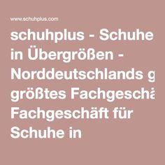 schuhplus - Schuhe in Übergrößen - Norddeutschlands größtes Fachgeschäft für Schuhe in Übergrößen