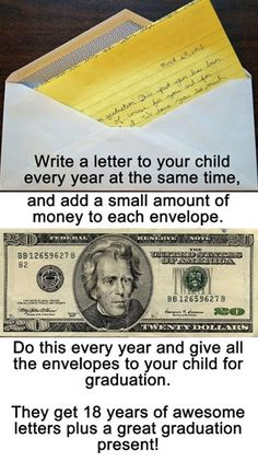 What a great idea....The $$$ will add up over the years and will definitely come in handy for Car,College,Wedding,house?!