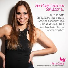 Ser Publicitária em Salvador é... por Marta Cunha.  #SerProfissionalÉ #CreativeGroup #BampCG #Brand #Art #Marketing and #People