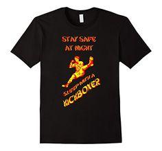 Men's Stay Safe At Night Sleep With A Kickboxer T-shirt 2... https://www.amazon.com/dp/B01APQQ42G/ref=cm_sw_r_pi_dp_f5aIxbBNTMDNJ