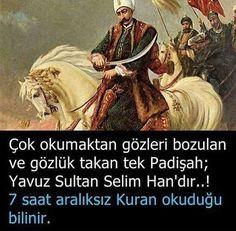 Yavuz Sultan Selim Han... #OsmanlıDevleti