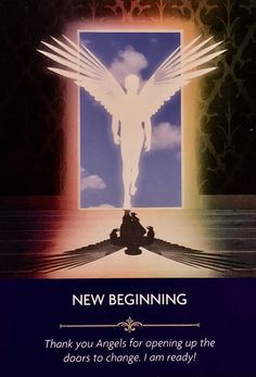 "Daily Angel Oracle Card: New Beginning, from the Angel Prayers Oracle Card deck, by Kyle Gray, artwork by Jason Mccredie New Beginning: ""Thank you Angels for opening up the doors to change. I…"