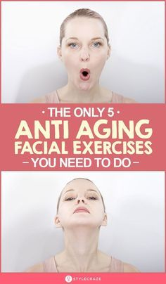 facial yoga 5 Best Anti Aging Facial Exercises: Just like you have toned your body, you can also tone your face with easy exercises that make you look young. Excited to reverse aging Read on. Yoga Facial, Anti Aging Facial, Anti Aging Tips, Best Anti Aging, Anti Aging Skin Care, Face Yoga Exercises, Face Exercises Cheeks, Jowl Exercises, Types Of Facials