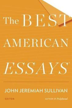 The Best American Essays 2014 Best American Essays
