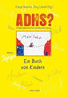 ADHS? Ein Buch von Kindern