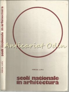 Scoli Nationale In Arhitectura - Mircea Lupu - Tiraj: 4575 Exemplare Odense, Frank Lloyd Wright