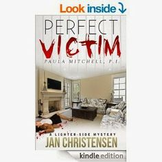 Book Highlights With Tina Marie Says: Perfect Victim by Jan Christensen  #Mystery #womensleuth #bookplugs