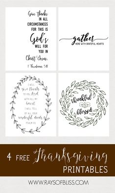 """4 Thanksgiving Free Printables Bible Verses & Quotes: 1 Thessalonians 5:18, Psalm 9:1, """"gather here with a grateful heart"""", and """"thankful and blessed""""."""