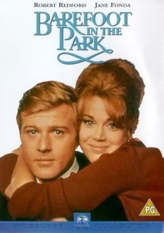 *BAREFOOT IN THE PARK, (1967), Poster: Paul Bratter, a conservative young lawyer, marries a vivacious young woman, Corrie. Their highly passionate relationship descends into a comical discord in a five-flight New York City walk-up.  Starring: Robert Redford, Jane Fonda, Charles Boyer.