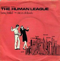 Human League - Being Boiled 7""