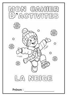 """Page de garde du cahier d'activité """"La neige"""""""