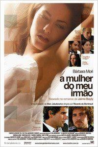 BOAS NOVAS: A Mulher do Meu Irmão - Filme 2005