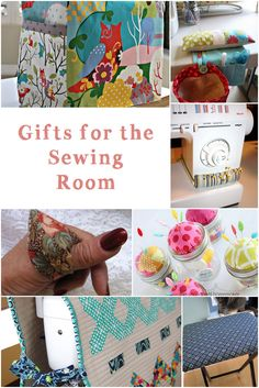 Try one of these tutorials for gifts for the sewing room - sewing machine covers, pin cushions, thread catchers, small space ironing board