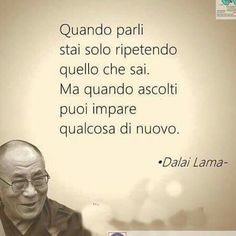 Impara ad ascoltare....