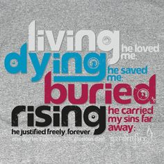 Living he loved me. Dying he saved  me. Buried he carried my sins far away. Rising he justified, freely forever. One day he's coming, oh glorious day.