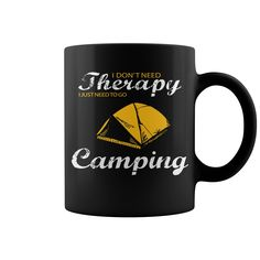 I Need To Go Camping HOT MUG : coffee mug, papa mug, cool mugs, funny coffee mugs, coffee mug funny, mug gift, #mugs #ideas #gift #mugcoffee #coolmug
