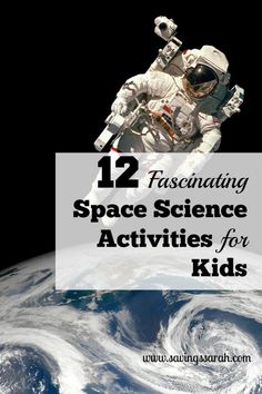 12 Fascinating Space Science Activities for Kids - Earning and Saving with Sarah - The Best Space Activities Ideas For Kids Kid Science, Science Week, Preschool Science, Science Experiments Kids, Kindergarten Activities, Science Space, Space Preschool, Science Projects, Computer Science