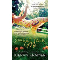 Sweet Talk Me by Kieran Kramer