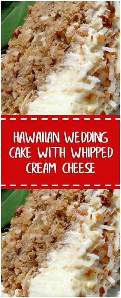 Hawaiian Wedding Cake with Whipped Cream Cheese Frosting – Fresh Family Recipes Köstliche Desserts, Delicious Desserts, Yummy Food, Baking Recipes, Cake Recipes, Dessert Recipes, Frosting Recipes, Recipes Dinner, Pasta Recipes