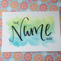 "Custom Lettered Name, Original 8"" x 6"" Handlettering Over Watercolour Wash by…"