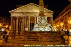 "Pantheon - Piazza della Rotonda - Rome by night (from <a href=""http://digitalfoto-welt.de/picture.php?/66/category/4"">Rainer Kaufhold - digitalfoto-welt.de - digital photo world</a>)"