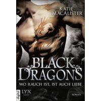 """""""Black Dragons - Wo Rauch ist, ist auch Liebe"""" von Katie MacAlister"""