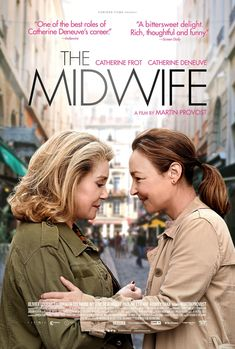 Directed by Martin Provost. With Catherine Deneuve, Catherine Frot, Olivier Gourmet, Quentin Dolmaire. A midwife gets unexpected news from her father& old mistress. Catherine Deneuve, The Midwife Movie, Netflix Movies, Hd Movies, Indie Movies, Movies 2019, Comedy Movies, Action Movies, Love Movie