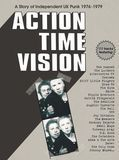 Action Time Vision: A Story of Independent U.K. Punk 1976-1979 [CD]