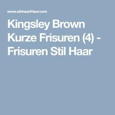 Kingsley Brown Kurze Frisuren (4) - Frisuren Stil Haar