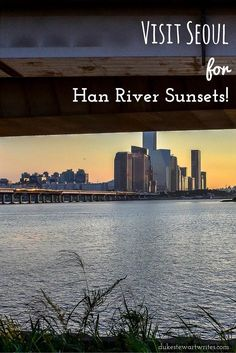 96879ff301c Catching Han River Sunsets in Seoul