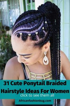 See 31 collection of the latest classy ponytail braided hairstyles for black women trending on the web. #braidedhairstyles Braided Ponytail Black Hair, Braided Ponytail Hairstyles, Braided Hairstyles For Black Women, African Braids Hairstyles, Braids For Black Hair, Trendy Hairstyles, Girl Hairstyles, Hairstyles 2018, Hairstyles Games