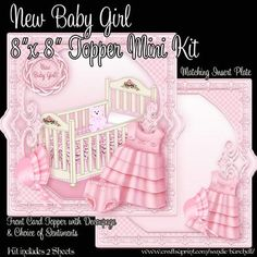 """New Baby Girl 8 x 8 Topper Mini Kit on Craftsuprint designed by Sandie Burchell - Beautiful Topper with Shaped Sides Mini Kit and delicately ornate frame. The Mini Kit consists of 2 pages and includes Front Card Topper with Decoupage, Matching Insert Plate, and choice of Sentiment panels including: New Baby Girl, It's A Girl!, How Wonderful, Congratulations!, To The New Parents, She's So Cute! and Blank for your own peel-off letting or stamp. The topper size is 7.75"""" x 7.75"""" at the widest…"""